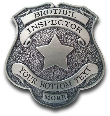 """Custom made """"OLD WEST Styled"""" BROTHEL INSPECTOR BADGE, Engraved, Your wording"""