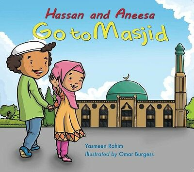 Hassan and Aneesa go to the Masjid (Paperback, children. kids, islamic)