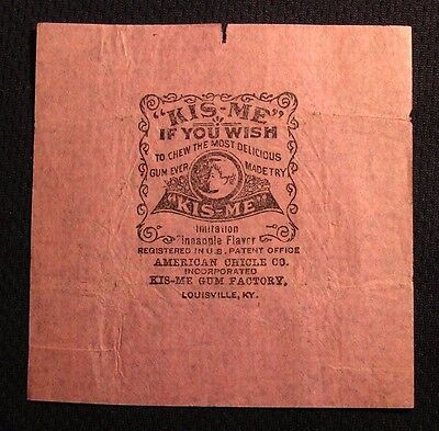Early Kis-Me Pineapple Chewing Gum Wrapper - American Chicle Co - Louisville Ky
