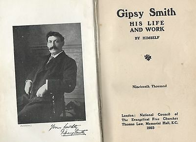 PRICE DOWN ! Rare 1903 1st / Ltd Ed Gipsy Smith, Life & Works By Himself, H/back
