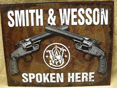 Smith & Wesson Spoken Here Tin Metal Sign Guns NEW