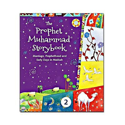 The Prophet Muhammad (Peace be upon him) Storybook 2 (Kids - Children) PB