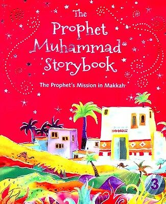 The Prophet Muhammad (Peace be upon him) Storybook -3 (Kids - Children) PB