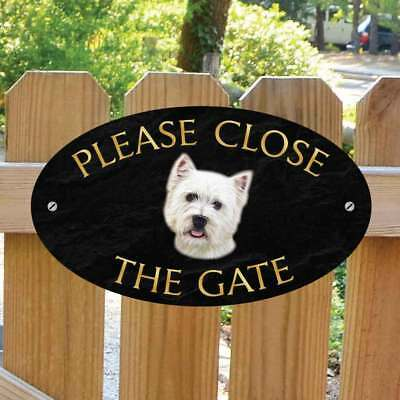 Please Close The Gate Sign, West Highland Terrier, Westie, Dog Gate Plaque Sign