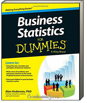 Business Statistics for Dummies (pb) by Alan Anderson, PhD NEW