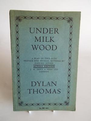 UNDER MILK WOOD by DYLAN THOMAS - RARE 1963 ACTING EDITION by J M DENT