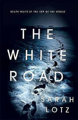 The White Road / Sarah Lotz	9781473624573
