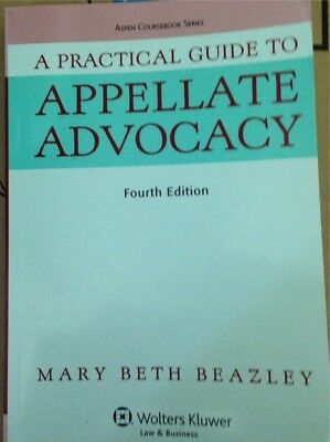 A Practical Guide To Appellate Advocacy 4th Edition (19 books)
