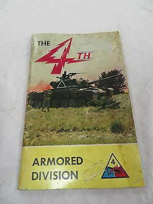 Vtg 4th Armored Division Fort Hood TX Soldier Welcome & History Military Book
