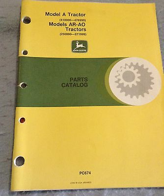 John Deere Model A AR AO unstyled tractor parts catalog PC674