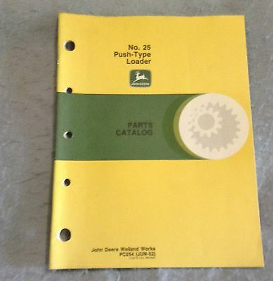 John Deere No. 25 Push Type Loader Parts catalog for A and B Tractors PC254