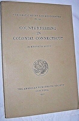 Counterfeiting in Colonial Connecticut Numismatic Notes K Scott 1957 Money Book