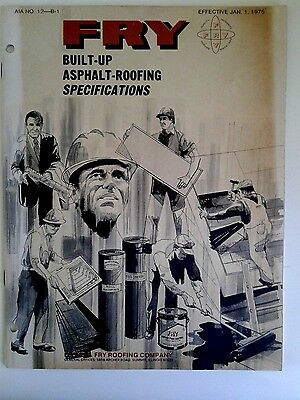 FRY Built-Up Ashphalt Roofing Specifications AIA NO.12-B-1 Effective Jan. 1 1975