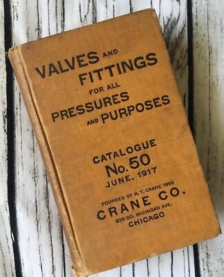 Crane Valves And Fittings For All Pressures Purposes 1917 Catalogue No 50