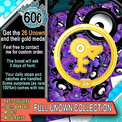 The 26 Unown / Zarbi / Icognito Collection Catching Boost - Pokemon GO Services