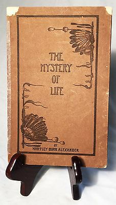 The Mystery of Life by H. B. Alexander—1913 Paperback— Rendition of the Pawnee H