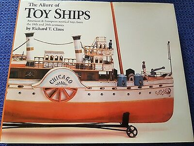 The Allure of Toy Ships Book by Richard T Claus