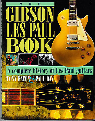 The Gibson Les Paul Book by Tony Bacon & Paul Day