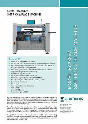 Autotronik Pick & Place Machine Model: BA388V2