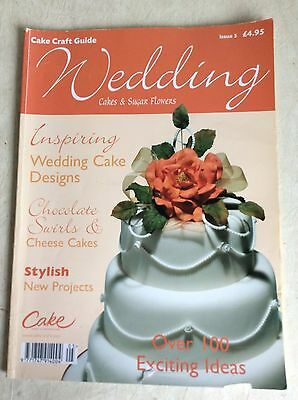 Cake Craft Guide Wedding Cakes & Sugar Flowers Issue 5