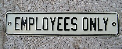 """Vintage 1950's 60's Employees Only Sign Early Embossed Metal Sign 12"""" by 2-1/2"""""""
