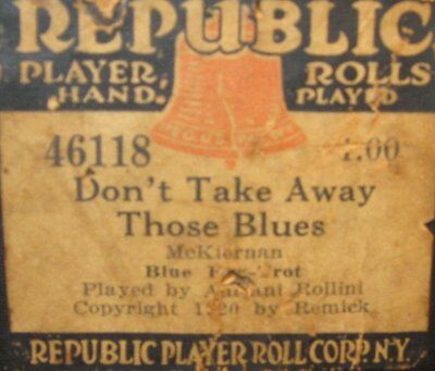 Don't Take Those Blues Away Original Old Piano Roll 0817