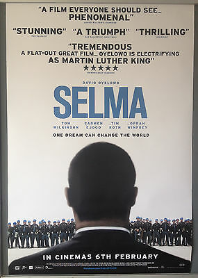 Cinema Poster: SELMA 2015 (One Sheet) David Oyelowo Tim Roth Oprah Winfrey