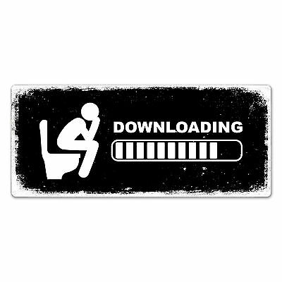 WTF | Downloading - Toilet | Metal Wall Sign Plaque Art | Poop Mens Womens Funny