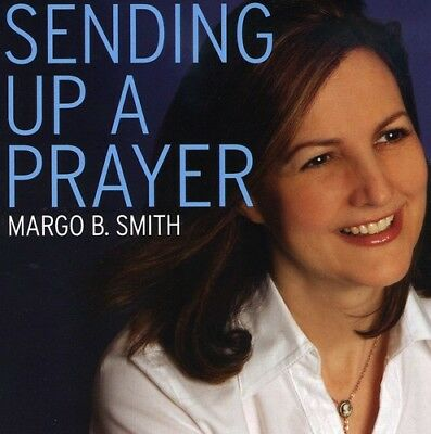 Sending Up A Prayer - Margo B. Smith (CD Used Like New)