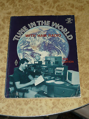 Vintage ARRL TUNE IN THE WORLD WITH HAM RADIO Book 1985 User Guide Reference Ads