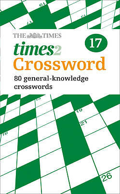 The Times Quick Crossword Book 17, Grimshaw, John, Times2, The Times Mind Games,