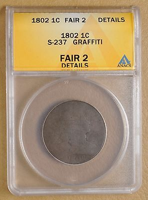1802 Draped Bust Large Cent  S-237  ANACS FA2 Details#