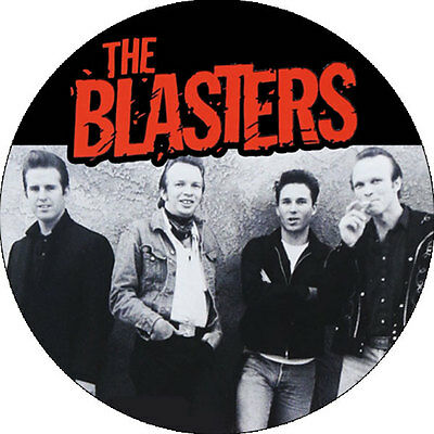 CHAPA/BADGE THE BLASTERS . pin button dave phil alvin scorchers rockabilly punk