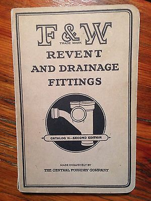 April 1927 F&W Revent And Drainage Fittings Plumbing Catalog Central Foundry Co
