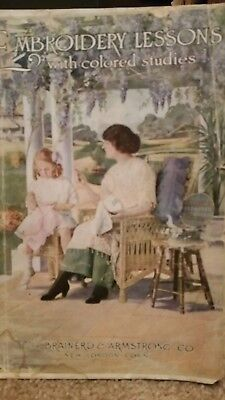 1913  EMBROIDERY LESSONS WITH COLOR STUDIES BRAINERD & ARMSTRONG CO very nice!