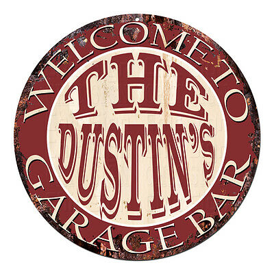 CPGB-0176 Welcome DUSTIN'S GARAGE BAR Rustic Chic Tin Sign Man Cave Decor