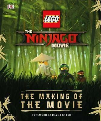 The LEGO (R) NINJAGO (R) Movie (TM) The Making of the Movie by Tracey Miller-zar