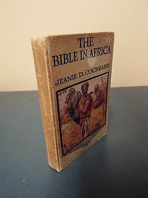 The Bible in Africa by Jeanie D. Cochrane - Undated