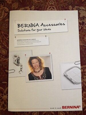 Genuine Bernina Sewing Embroidery quilting Accessories Guide Recent version