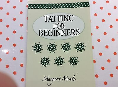 """BOOK """" TATTING FOR BEGINNERS"""" by MARGARET  MEADE"""