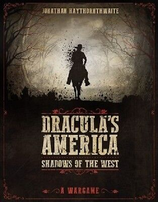 Dracula's America , Shadows Of The West  - Osprey Wargames - Shipping Now
