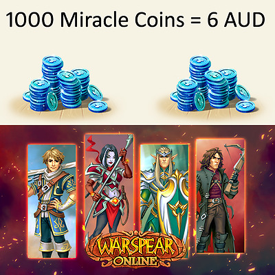 6 AUD for 1000 Miracle Coins - Warspear Online