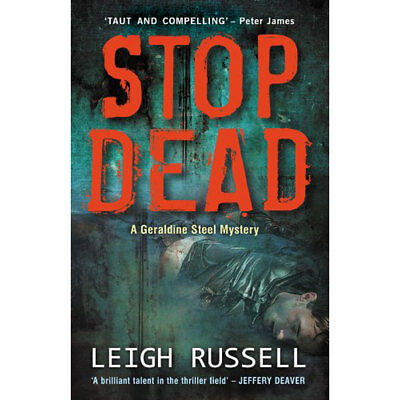 Stop Dead by Leigh Russell (Paperback), Fiction Books, Brand New