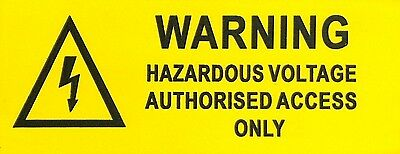 Warning Hazardous Voltage Authorised Access Only Solar Label Yellow