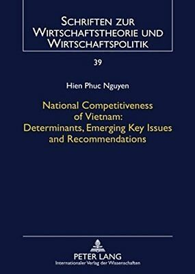 National Competitiveness of Vietnam: Determinants, Emerging Key Issues and  Rec