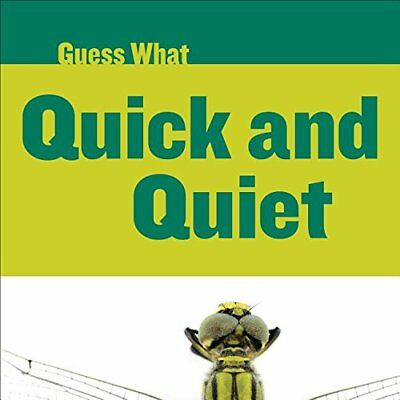 Quick and Quiet: Dragonfly (Guess What),PB,Felicia Macheske - NEW