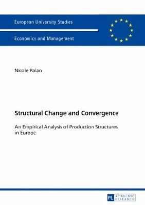 Structural Change and Convergence: An Empirical Analysis of Production Structur