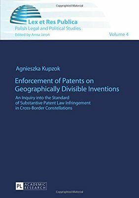 Enforcement of Patents on Geographically Divisible Inventions: An Inquiry into