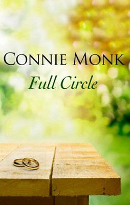 Full Circle - Love and friendship in the 1950s,HC,Connie Monk - NEW