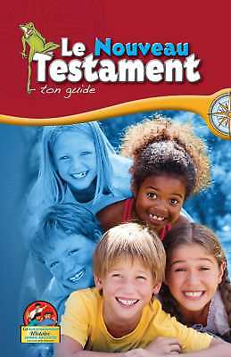 Most Important Story New Testament-French